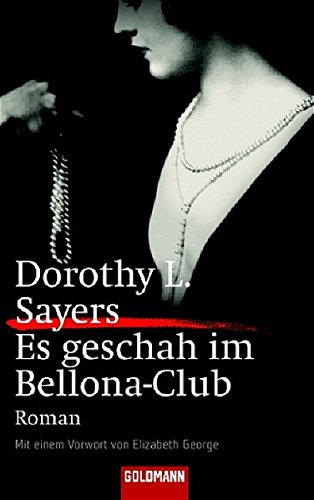 Es geschah im Bellona-Club (3442059046) by Dorothy L. Sayers