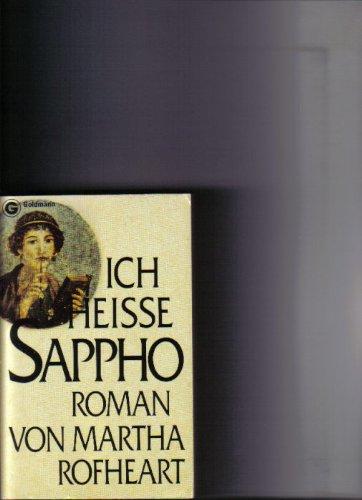 9783442063987: Ich heiße Sappho.