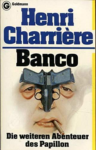 9783442065264: Banco. Die weiteren Abenteuer des Papillon.