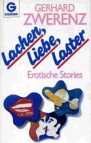 9783442067206: Lachen - Liebe - Laster. Erotische Stories