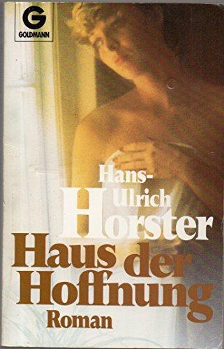 9783442067831: Haus der Hoffnung. Roman