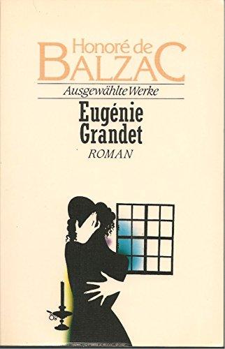 9783442069002: Eugenie Grandet. Roman. ( Ausgewählte Werke).