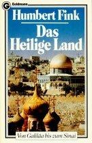 Das Heilige Land. Von Galil?a bis zum