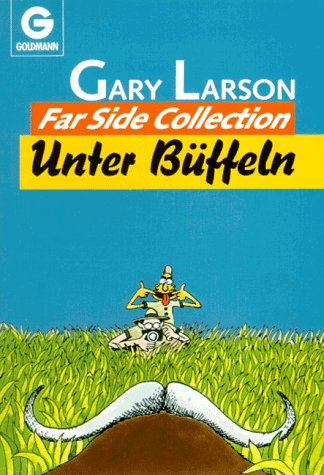 Unter Büffeln. The Far Side Collection. (Cartoon/Cartoons)