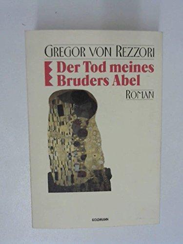 9783442071210: Der Tod meines Bruders Abel. Roman