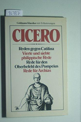 REDEN GEGEN CATILINA UND WEITERE REDEN: CICERO