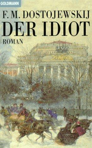 9783442075140: Der Idiot