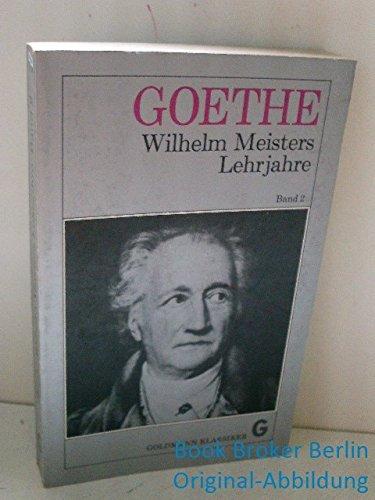 Wilhelm Meisters Lehrjahre : Bd. 2, Fünftes: Goethe, Johann Wolfgang::