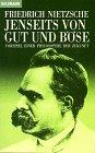 Jenseits Von Gut Und Bose (Goldmann Klassiker): Nietzsche
