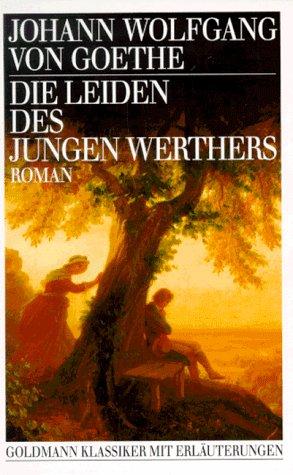Die Leiden DES Jungen Werthers: Goethe, Johann Wolfgang