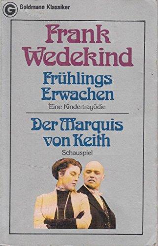 Beispielbild für Fruhlings Erwachen/Der Marquis Von Keith zum Verkauf von Versandantiquariat Felix Mücke