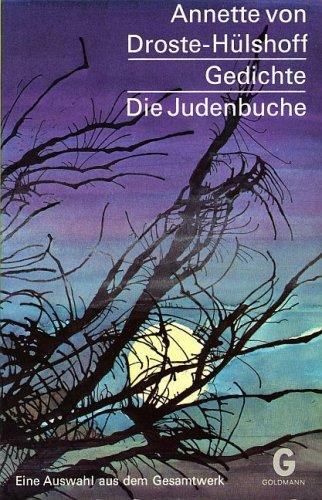 Annette von Droste-H?lshoff: Gedichte, Die Judenbuche: Annette von Droste-H?lshoff