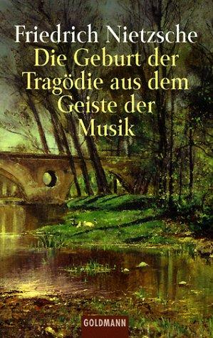 Die Geburt Der Tragodie: Nietzsche