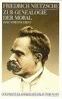 Zur Genealogie der Moral: Eine Streitschrift: Friedrich, Nietzsche: