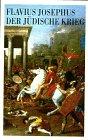 Der jüdische Krieg: Josephus, Flavius