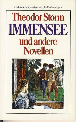 Immensee und andera Novellen: Theodor Storm