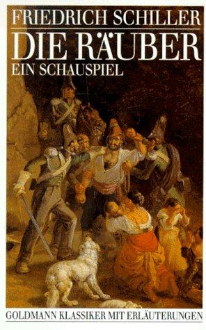 Die Räuber Ein Schauspiel.: Schiller, Friedrich