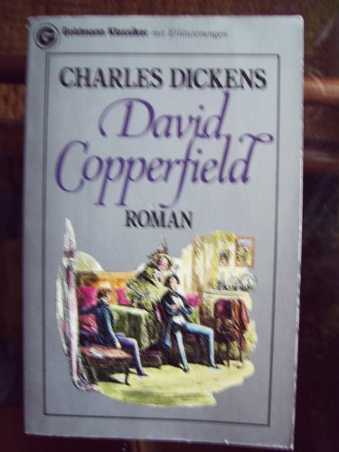 David Copperfield.: Dickens, Charles: