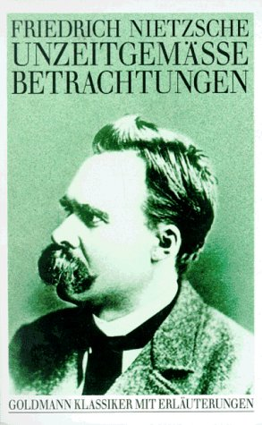 9783442076383: Unzeitgemässe Betrachtungen (Goldmann Klassiker) (German Edition)