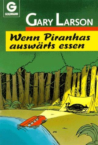 9783442079230: Wenn Piranhas auswärts essen. ( Cartoon).