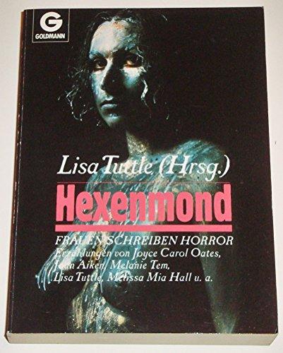 9783442080854: Hexenmond. Frauen schreiben Horror. (Goldmann-Schock)