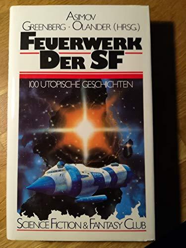 9783442084081: Feuerwerk der SF. Kurz- Kurzgeschichten.