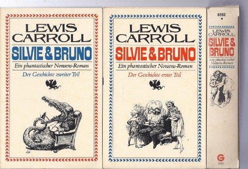 Sylvie & Bruno ; Ein phantastischer Nonsens-Roman: Carroll, Lewis (Psd.):