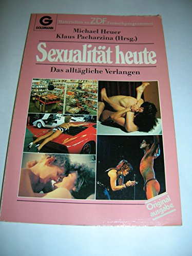 9783442085590: Sexualit�t heute!. ZDF-Begleitbuch