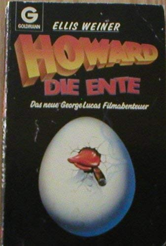 Howard, die Ente. Das neue George Lucas Filmabenteue (3442085780) by Ellis Weiner