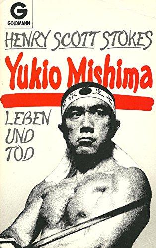 9783442085859: Yukio Mishima. Leben und Tod.