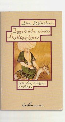 9783442087808: Tagebuch eines Mekkapilgers. (Bibliothek Arabischer Erzähler)