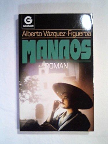 Manaos. Roman: A. Vázquez-Figueroa
