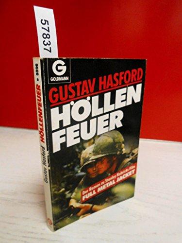 Höllenfeuer - Full Metal Jacket: Gustav Hasford