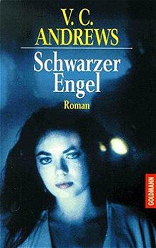 Schwarzer Engel. Roman.: V. C. Andrews