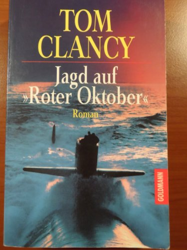 Jagd auf Roter Oktober (Jack Ryan, #3): Tom Clancy