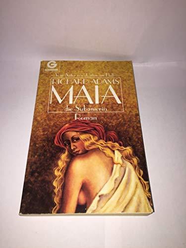 Maia, die Subanierin , Teil 4: Roman: Adams, Richard