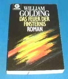 Das Feuer der Finsternis. Roman: William Golding
