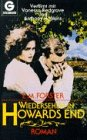 Wiedersehen In Howards End: Forster, E M