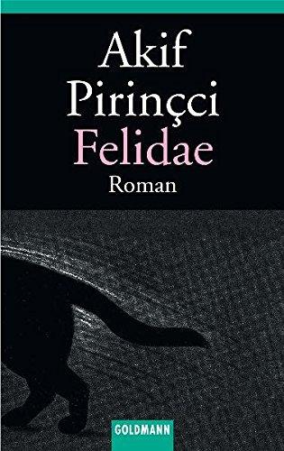 Felidae: Pirinçci, Akif:
