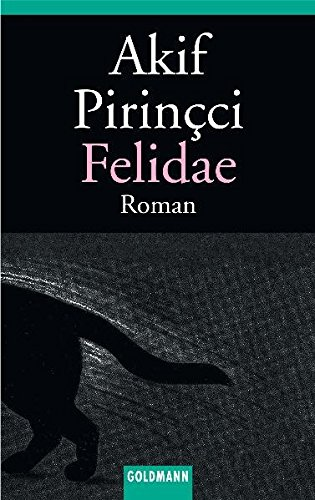 Felidae (German Edition): Akif Pirincci