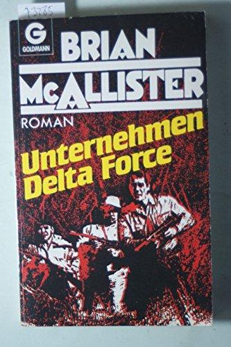 9783442093953: Unternehmen Delta Force. Roman