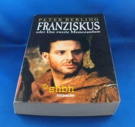9783442094561: Franziskus oder Das zweite Memorandum