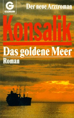 9783442096275: Das Goldene Meer (German Edition)