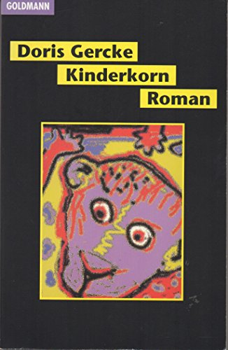 9783442099764: Kinderkorn. Roman