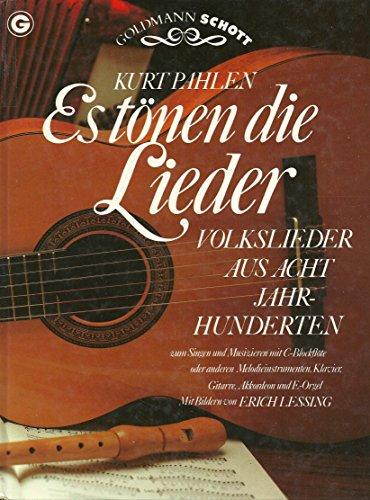 9783442101863: Es Tonen Die Lieder: Volkslieder Aus Acht Jahrhunderten