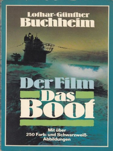 Der Film Das Boot: Ein Journal (Goldmann: Buchheim, Lothar-Gunther