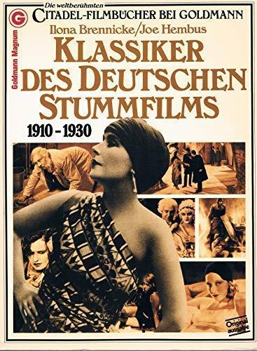 Klassiker Des Deutschen Stummfilms, 1910-1930: Brennicke, Ilona; Fischer, Robert;Ullmann, Gerhard;...