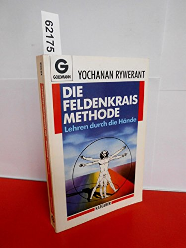 9783442103829: Die Feldenkrais-Methode