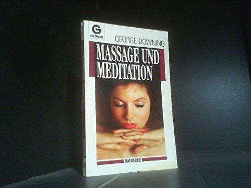 9783442104604: Massage und Meditation