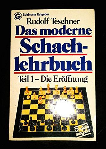 9783442107407: Das moderne Schachlehrbuch I. Eröffnung.